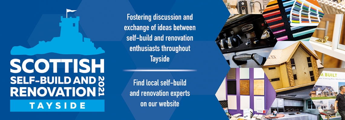 Scottish Self-Build and Renovation (Tayside) 2021