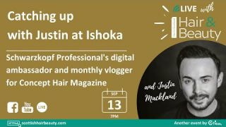 Live with Scottish Hair & Beauty and Schwarzkopf brand ambassador Justin Mackland